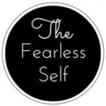 The Fearless Self